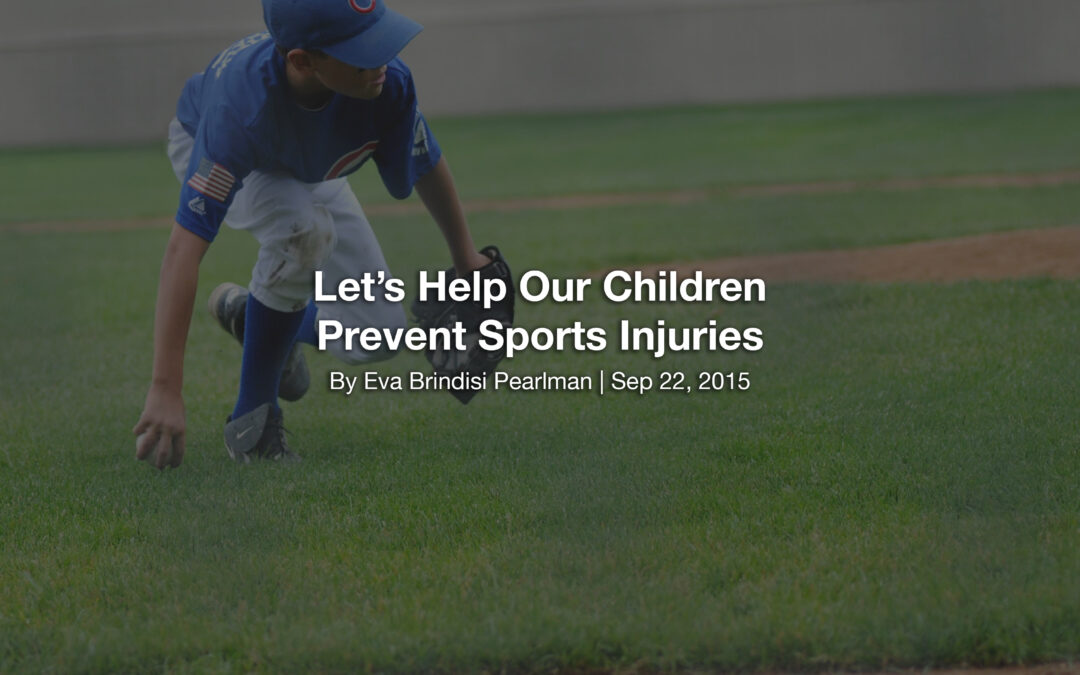 Let's Help Our Children Prevent Sports Injuries