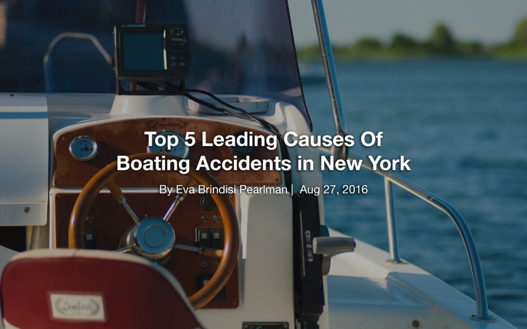 Top 5 Leading Causes Of Boating Accidents in New York