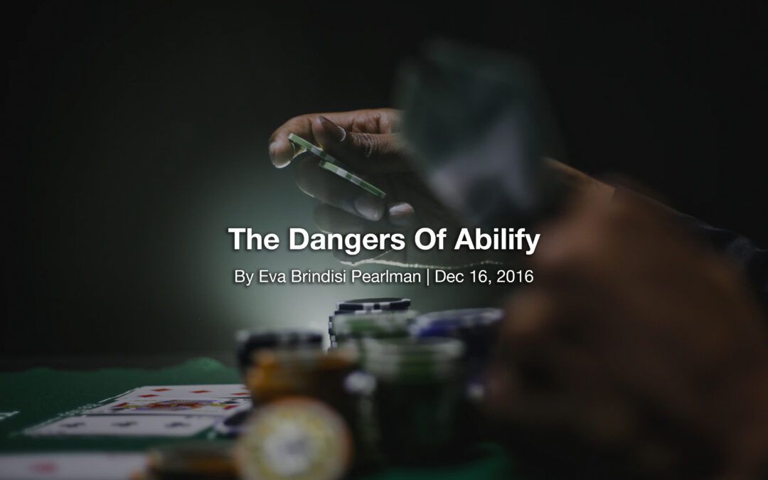 The Dangers Of Abilify