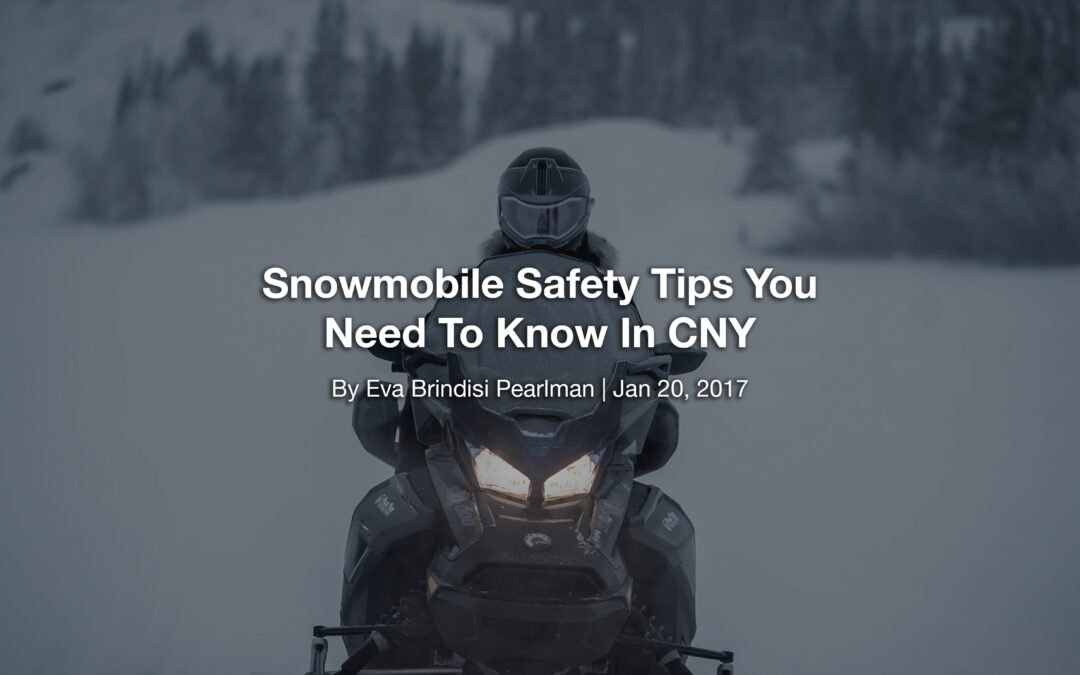 Snowmobile Safety Tips You Need To Know In CNY