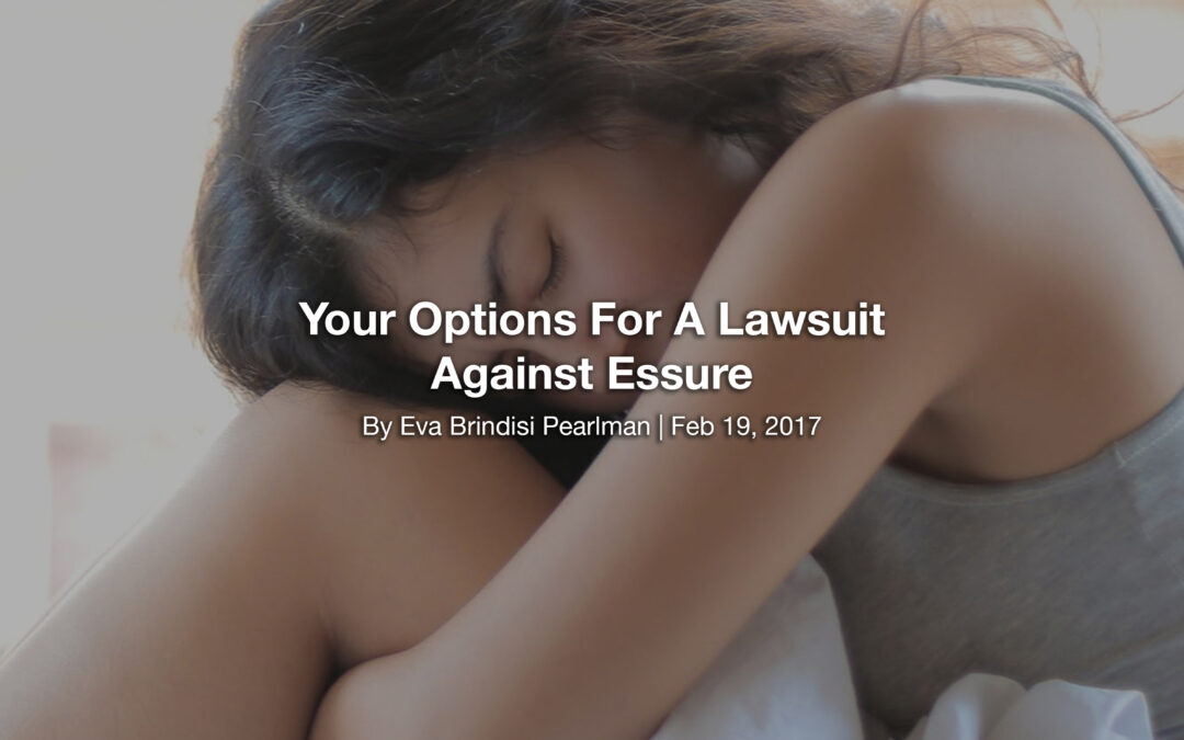 Your Options For A Lawsuit Against Essure