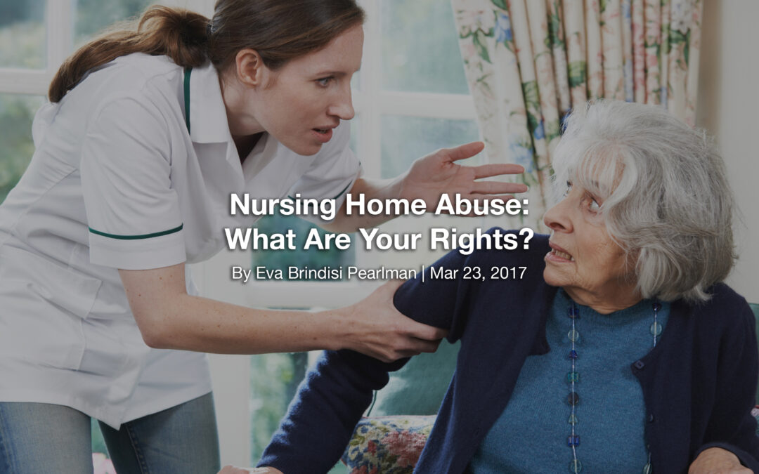 Nursing Home Abuse: What Are Your Rights?