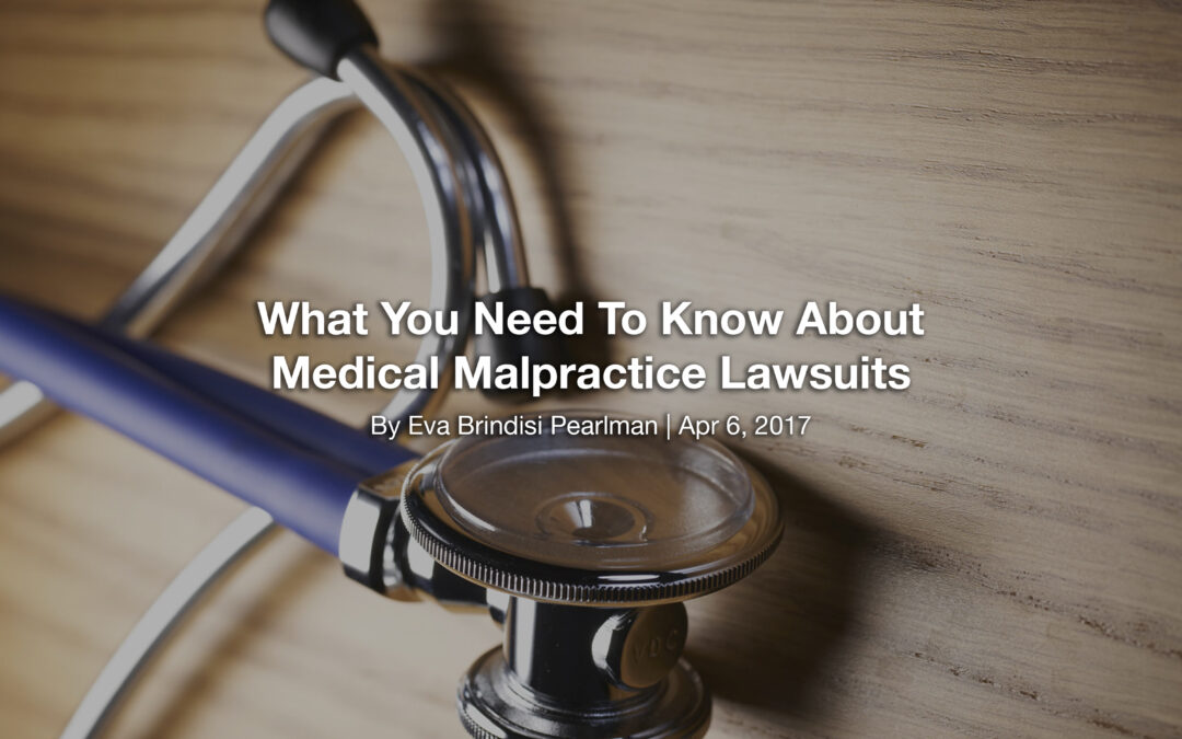 What You Need To Know About Medical Malpractice Lawsuits