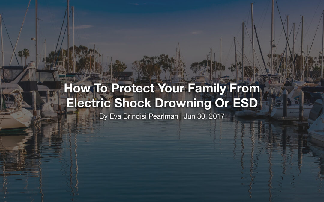 How To Protect Your Family From Electric Shock Drowning Or ESD