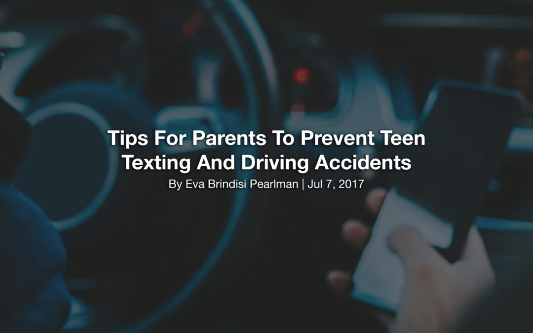 Tips For Parents To Prevent Teen Texting And Driving Accidents