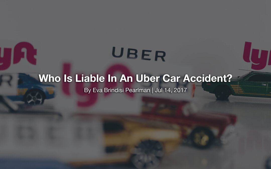 Who Is Liable In An Uber Car Accident?
