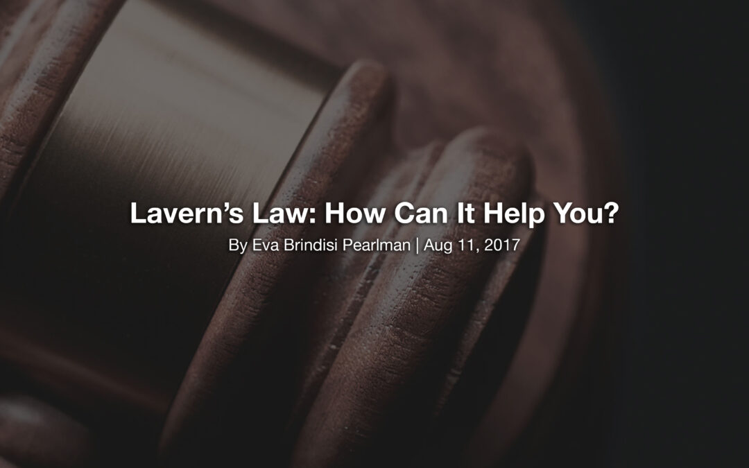 Lavern's Law: How Can It Help You?