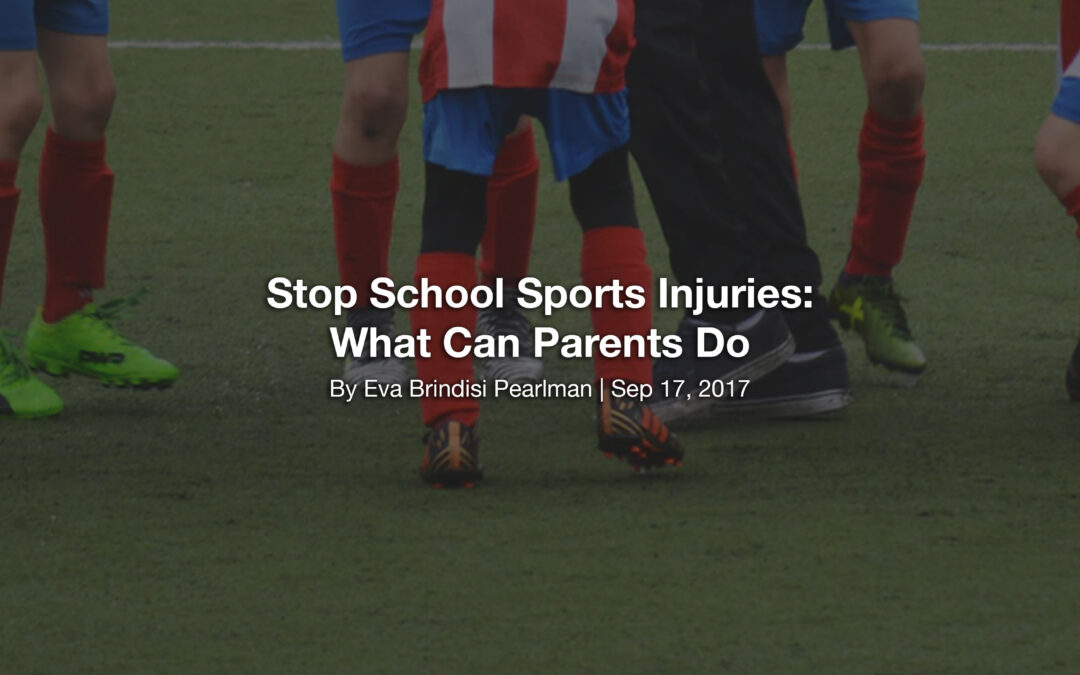 Stop School Sports Injuries: What Can Parents Do