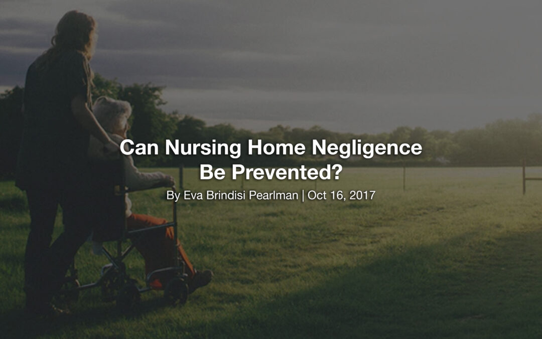 Can Nursing Home Negligence Be Prevented?