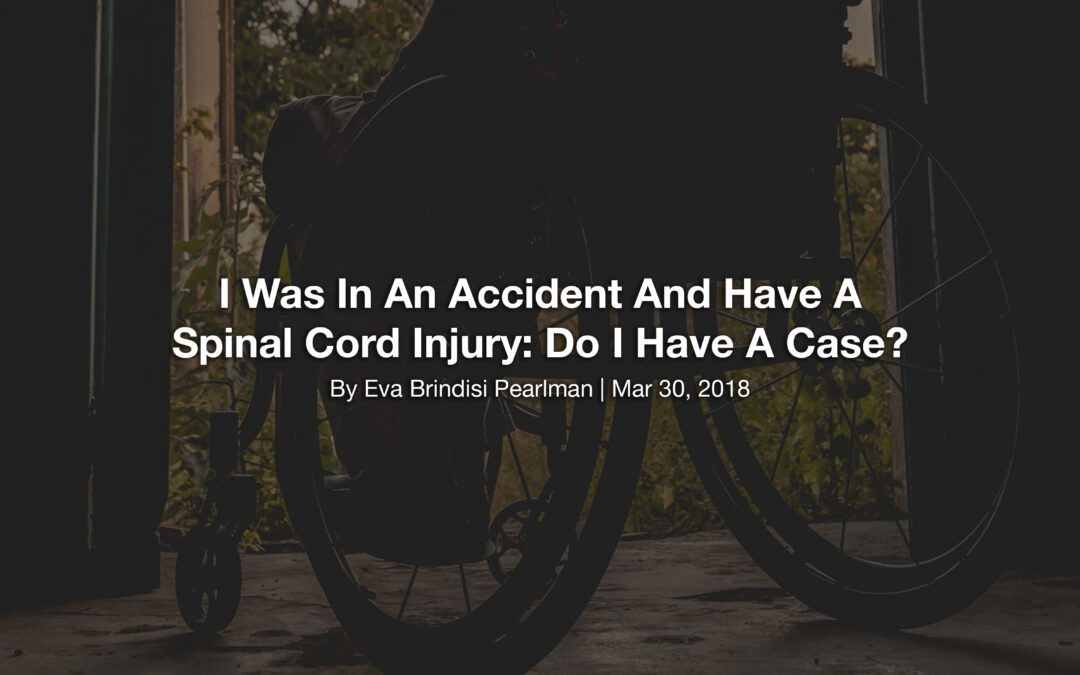 I Was In An Accident And Have A Spinal Cord Injury: Do I Have A Case?