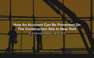 How An Accident Can Be Prevented On The Construction Site In New York