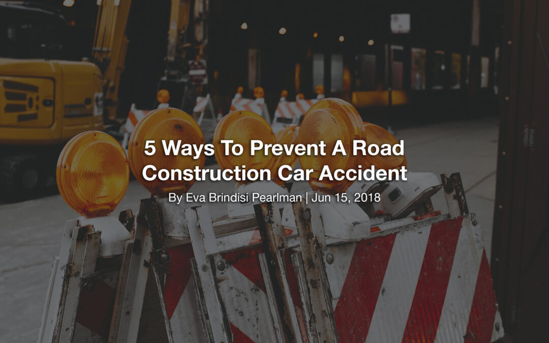5 Ways To Prevent A Road Construction Car Accident