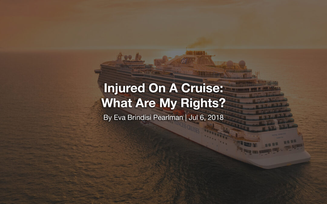 Injured On A Cruise: What Are My Rights?