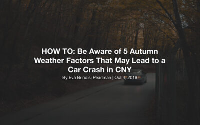 HOW TO: Be Aware of 5 Autumn Weather Factors That May Lead to a Car Crash in CNY