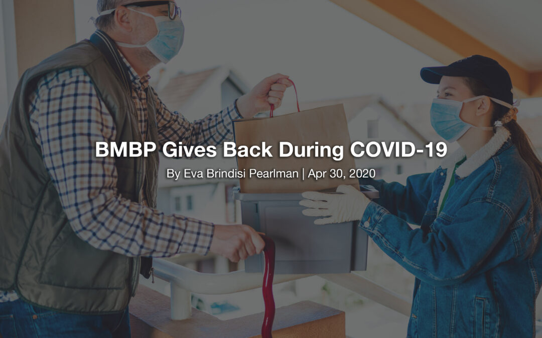 BMBP Gives Back During COVID-19