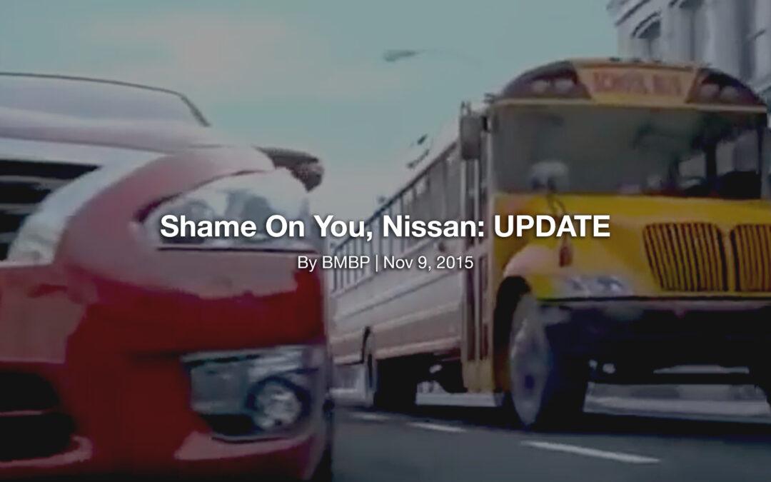 Shame On You, Nissan: UPDATE